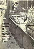 Panorama historico de un restaurante romantico 1839-1978