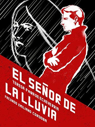 El señor de la lluvia por Teresa P. Mira de Echeverría