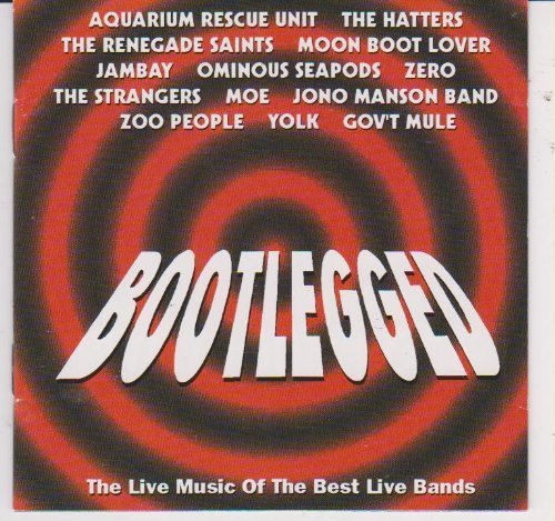 Bootlegged by Various Artists (2009-01-01) (Boot Renegades)