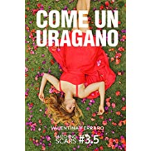 Come un uragano: Matching Scars Series #3.5