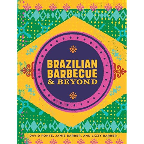 Brazilian Barbecue & Beyond