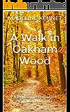 A Walk in Oakham Wood: A Pride and Prejudice Variation Novella