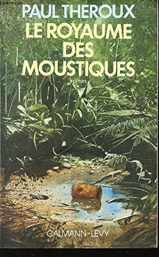 Le royaume des moustiques