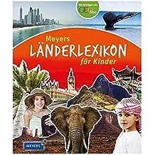 Meyers Länderlexikon für Kinder (Meyers Kinderlexika und Atlanten)