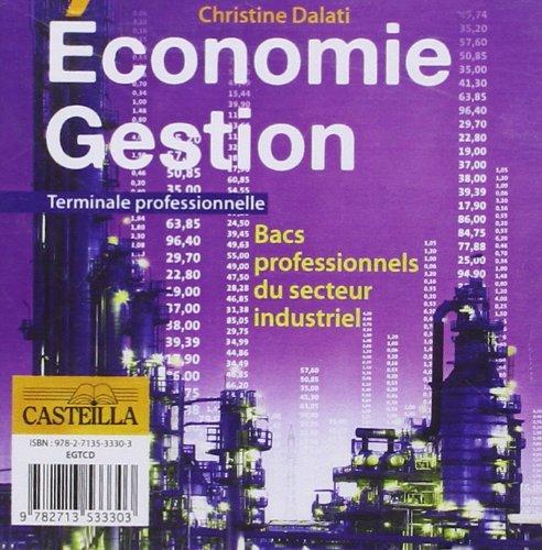 Économie Gestion Terminale Professionnelle Industrielle CD ROM
