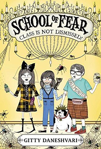 School of Fear: Class Is Not Dismissed! por Gitty Daneshvari