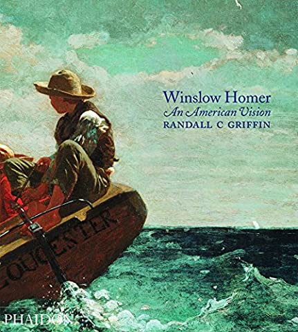 Winslow Homer : An American Vision