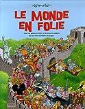 """Afficher """"Le monde en folie"""""""