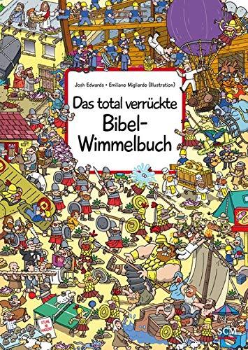 Das total verrückte Bibel-Wimmelbuch (Bilderbücher für 3- bis 6-Jährige - Wimmelbücher)