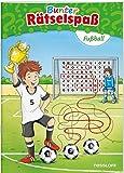 Bunter Rätselspaß Fußball ab 7 Jahren (Rätsel, Spaß, Spiele)