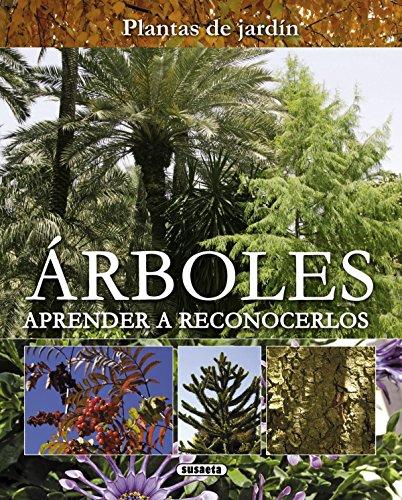 Árboles. Aprender a reconocerlos (Plantas De Jardín) por Equipo Susaeta