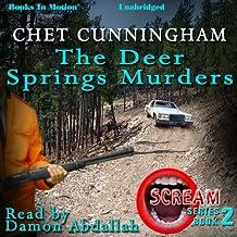 The Deer Springs Murders: Scream Series, Book 2