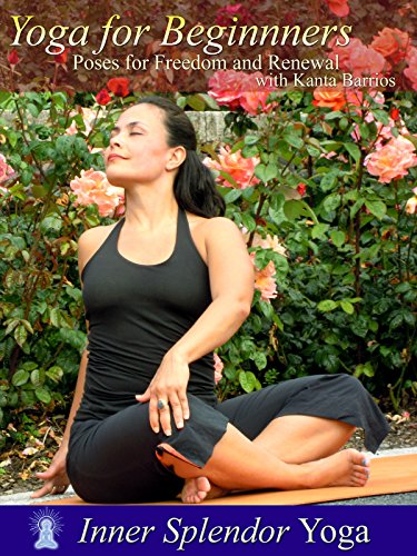 Yoga for Beginners: Poses for Freedom and Renewal with Kanta Barrios [OV]