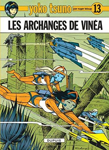 Yoko Tsuno, n° 13 : Les archanges de vinéa par Roger Leloup
