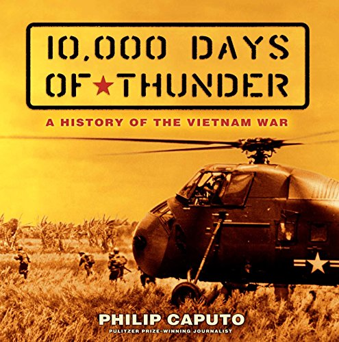 10,000 Days of Thunder: A History of the Vietnam War (English Edition)