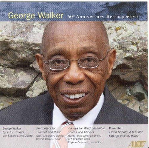 Preisvergleich Produktbild George Walker: 60th Anniversary Retrospective