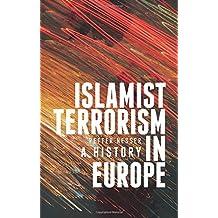 Islamist Terrorism in Europe: A History