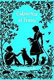 Calpurnia et Travis | Kelly, Jacqueline. Auteur