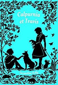 vignette de 'Calpurnia<br /> Calpurnia et Travis (Jacqueline Kelly)'