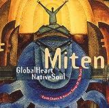 Songtexte von Miten - Global Heart, Native Soul