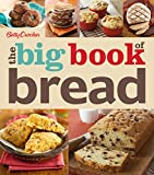 Betty Crocker The Big Book of Bread (Betty Crocker Big Book)