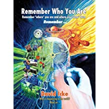 Remember Who You Are: Remember 'Where' You Are and Where You 'Come' From (English Edition)