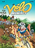 Les Vélomaniacs - Tome 2 - tome 2 (French Edition)