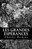 Les grandes espérances - CreateSpace Independent Publishing Platform - 24/01/2013