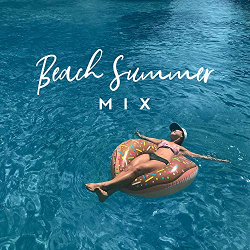 Beach Summer MIX: Chill Vibes, Ibiza Lounge, Summertime 2019, Relaxing Sounds, Ambient Music, Lounge