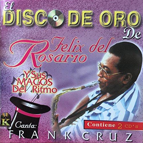 El Disco de Oro de Felix del Rosario y Sus Magos del Ritmo