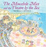 The Mousehole Mice and the Theatre by the Sea
