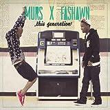 Songtexte von Murs & Fashawn - This Generation