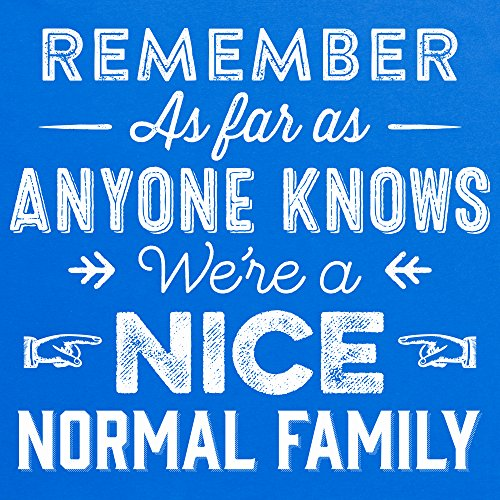 Nice Normal Family T-Shirt, Herren Royalblau