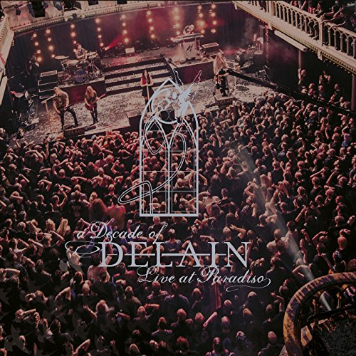 A Decade Of Delain (Live At Pa...