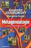 Métagénéalogie - La famille, un trésor et un piège