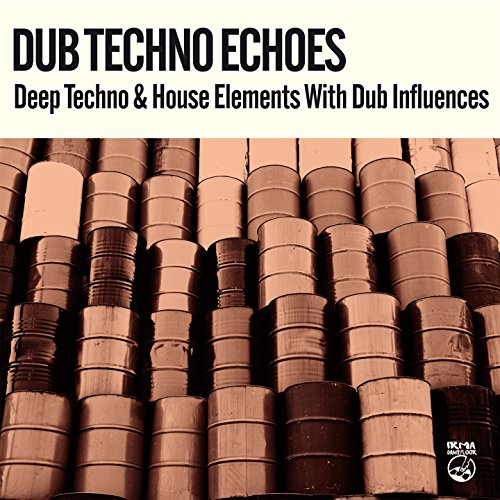 Dub Techno Echoes (Deep Techno & House Elements with Dub Influences)