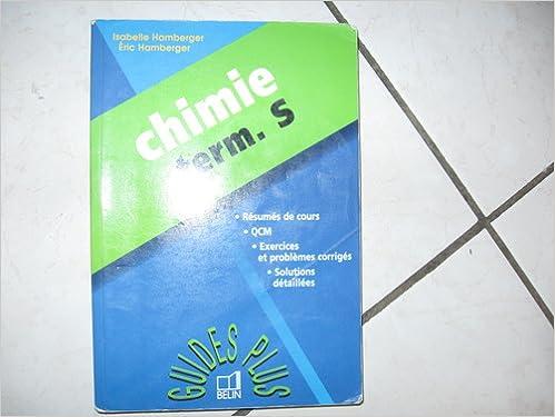 Télécharger en ligne Chimie, bac S pdf