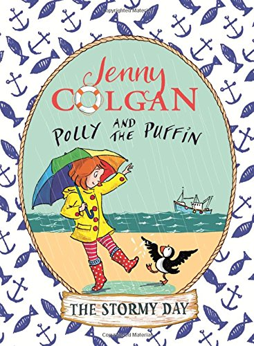 Polly and the Puffin: 02 The Stormy Day