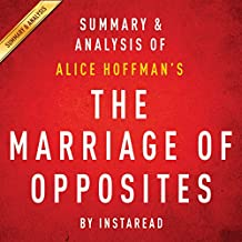 The Marriage of Opposites by Alice Hoffman - Summary & Analysis