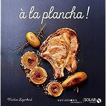 A la plancha - Variations gourmandes