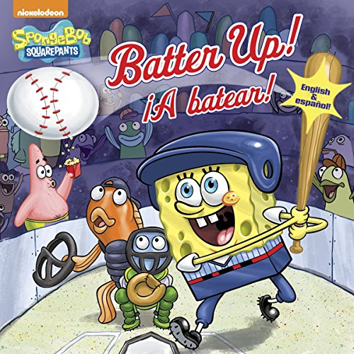 Batter Up!/¡A batear!(SpongeBob SquarePants) (Pictureback(R))
