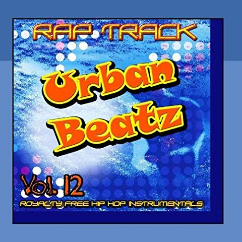 Rap Track Vol Twelve - Urban Beatz Hip Hop Instrumental for Rappers (US Import)