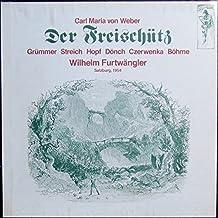 Weber: Der Freischütz (Aufn.: Salzburg 1954) [Vinyl Schallplatte] [3 LP Box-Set]