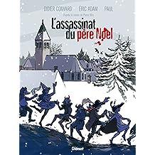 L'Assassinat du père Noël (Hors collection) (French Edition)
