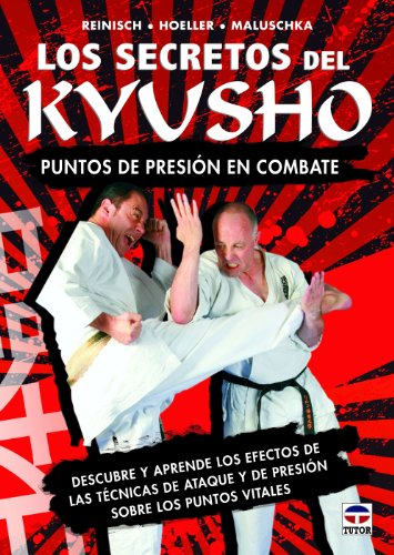 Secretos del Kyusho,Los (Artes Marciales)