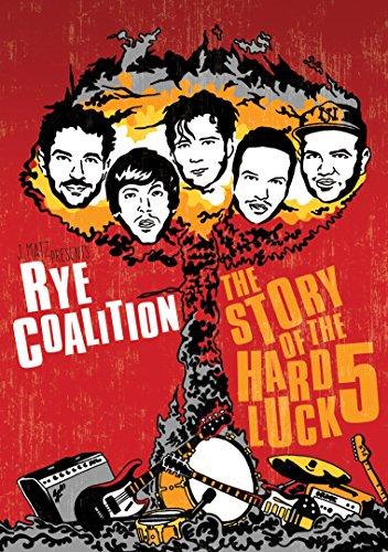 rye-coalition-the-story-of-the-hard-luck-5-edizione-regno-unito