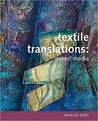 Textile Translations: Mixed Media