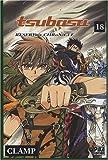 Tsubasa RESERVoir CHRoNiCLE Vol.18 - Editions Pika - 04/06/2008
