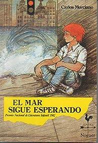 El mar sigue esperando par Carlos MURCIANO