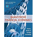 Quantitative Financial Economics: Stocks, Bonds and Foreign Exchange (Financial Economics and Quantitative Analysis Series)